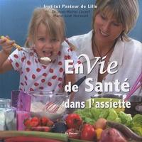 Marie-José Hermant et Jean-Michel Lecerf - Envie de santé dans l'assiette.