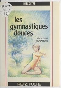 Marie-José Houareau et Yanne Emmer - Les gymnastiques douces.