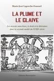 Marie-José Laperche-Fournel - La plume et le glaive - Les avocats nancéiens, le droit et la littérature dans la seconde moitié du XVIIIe siècle.
