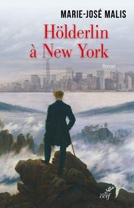 Amazon livres audio mp3 télécharger Hölderlin à New York 9782204126342 (Litterature Francaise)