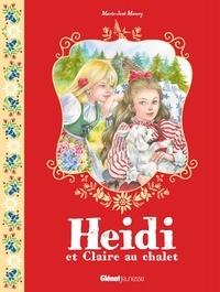 Marie-José Maury - Heidi Tome 2 : Heidi et Claire au chalet.