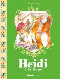 Marie-José Maury - Heidi Tome 3 : Heidi à la ferme.