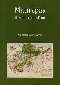 Marie-José Michel - Maurepas - Hier et aujourd'hui.