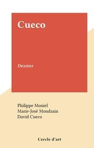 Marie-José Mondzain et Philippe Moniel - Cueco - Dessins.
