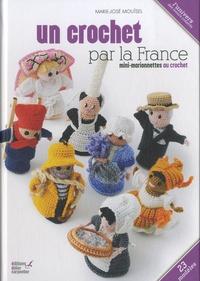 Marie-José Mouïsel - Un crochet par la France - Mini-marionnettes au crochet.