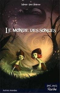 Marie-José Segura - Le monde des songes.