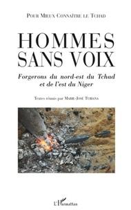 Marie-José Tubiana - Hommes sans voix - Forgerons du nord-est du Tchad et de l'est du Niger.