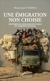 Marie-José Tubiana - Une émigration non choisie - Histoires de demandeurs d'asile du Darfour (Soudan).