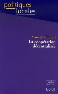 Marie-José Tulard - La coopération décentralisée.