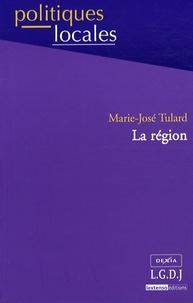 Marie-José Tulard - La région.