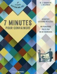 Marie-Josée Couchaere et Lionel Bellanger - 7 minutes pour convaincre - Cahier d'exercices.