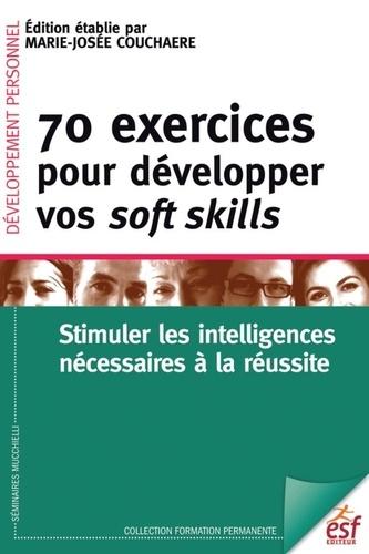 70 exercices pour développer vos soft skills - Format PDF - 9782710136255 - 19,99 €