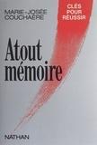 Marie-Josée Couchaere - Atout mémoire.