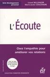 Marie-Josée Couchaere - L'écoute - Osez l'empathie pour améliorer vos relations.