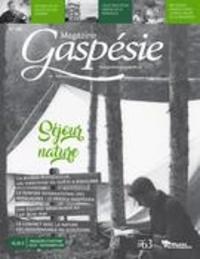 Marie-Josée Lemaire-Caplette et Daniel Martin - Magazine Gaspésie.n°195, Août-Novembre 2019 - Séjour nature.