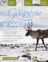 Marie-Josée Lemaire-Caplette et Marie-Lou Beaudin - Magazine Gaspésie. no 199, Décembre-Mars 2020-2021 - Vie animale.