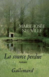 Marie-Josée Neuville - La source perdue.