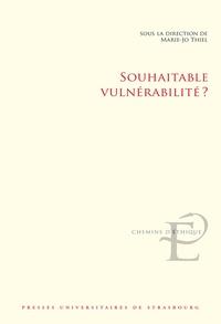 Marie-Josée Thiel - Souhaitable vulnérabilité ?.