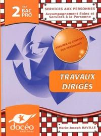 Marie-Joseph Baville - Services aux personnes, Accompagnement Soins et Services à la Personne 2e Bac Pro - Travaux dirigés.