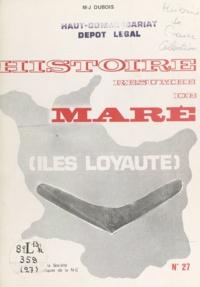 Marie-Joseph Dubois - Histoire résumée de Maré - Îles Loyauté.