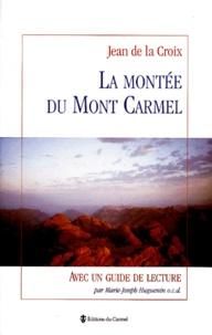 Deedr.fr LA MONTEE DU MONT CARMEL. Avec un guide de lecture Image