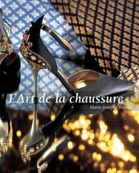 Marie-Josèphe Bossan - L'Art de la chaussure.