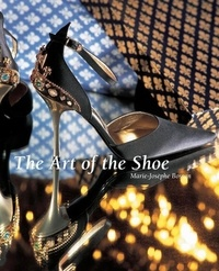Marie-Josèphe Bossan - The Art of the Shoe.