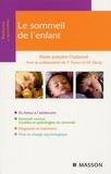 Marie-Josèphe Challamel - Le sommeil de l'enfant.