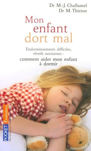 """Marie-Josèphe Challamel et Marie Thirion - """"Mon enfant dort mal...""""."""