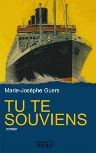 Marie-Josèphe Guers - Tu te souviens.