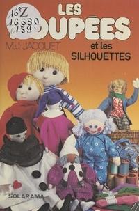 Marie-Josèphe Jacquet et Joël Bordier - Les poupées et silhouettes.