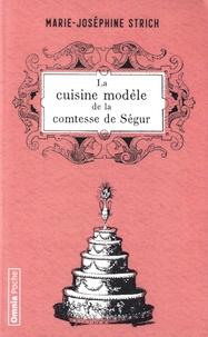 Marie-Joséphine Strich - La cuisine modèle de la comtesse de Ségur.