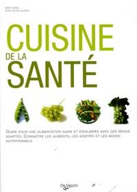 Marie Kermel et Marie-Hélène Salavert - Cuisine de la santé.
