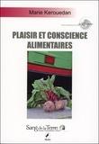 Marie Kerouedan - Plaisir et conscience alimentaires.