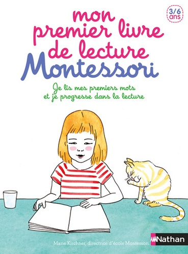 Mon premier livre de lecture Montessori. Je lis mes premiers mots et je progresse dans la lecture