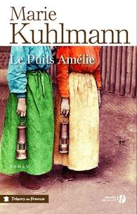 Marie Kuhlmann - Le Puits Amélie.