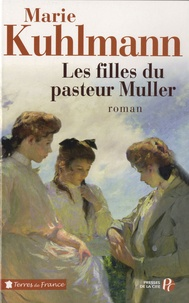 Rhonealpesinfo.fr Les filles du pasteur Muller Image