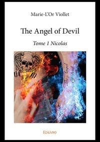 Livre télécharger pda The angel of devil - tome 1 nicolas 9782414371648