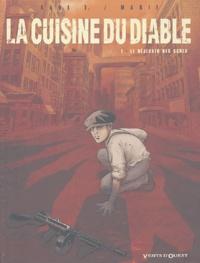 Marie et Karl Tollet - La cuisine du Diable Tome 1 : Le Déjeuner des ogres.