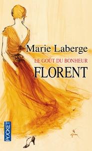 Téléchargement gratuit de fichiers ebook pdf Le Goût du bonheur Tome 3 9782266167628