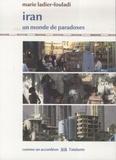 Marie Ladier-Fouladi - Iran - Un monde de paradoxes.