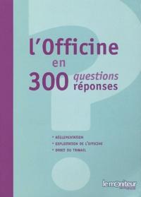 Lofficine en 300 questions/réponses.pdf