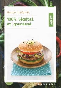 Marie Laforêt - 100% végétal et gourmand.