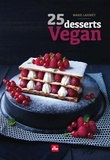 Marie Laforêt - 25 desserts vegan.