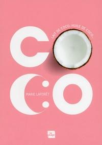 Marie Laforêt - Coco - Lait de coco, huile de coco....