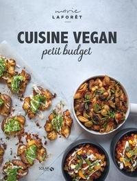 Marie Laforêt - Cuisine vegan pour petits budgets.