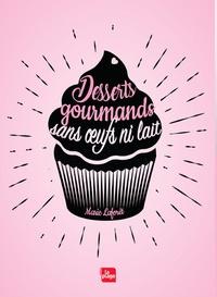 Desserts gourmands sans oeufs ni lait.pdf