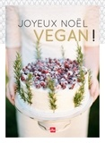 Marie Laforêt - Joyeux Noël vegan !.