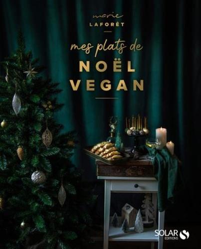 Mes recettes vegan de Noël