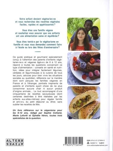 Veggie Kids. Guide pratique et gourmand pour les 6-12 ans